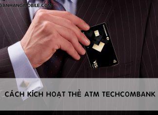 Cach kich hoat the atm techcombank