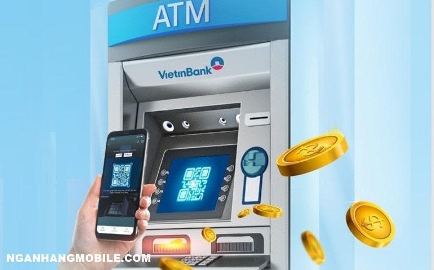 Cách rút tiền bằng mã QR của Vietinbank